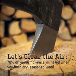 Burn it Smart! Decrease Woodsmoke